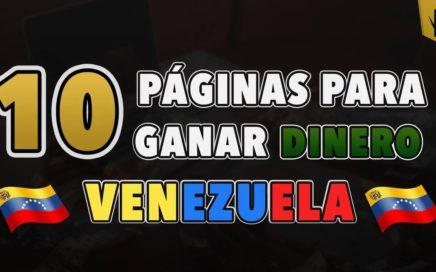 10 páginas para ganar dinero por internet en venezuela 2017