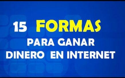 15 FORMAS DE GANAR DINERO EN INTERNET GRATIS