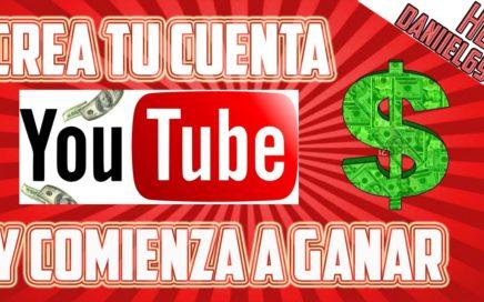 Como empezar a ganar dinero con YouTube - Tutorial