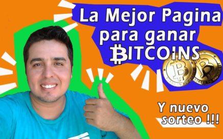 Como Ganar Bitcoins 2017 La Mejor pagina (comprobado)