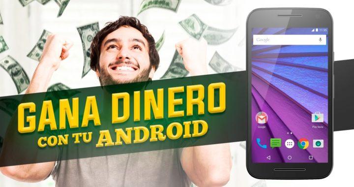 Como ganar dinero con Android 2017