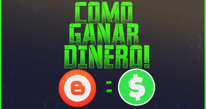 COMO GANAR DINERO CON BLOGGER 2017! - MONETIZAR TU BLOG.