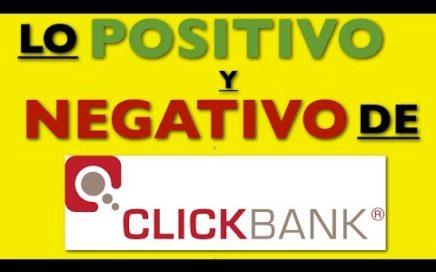 Como Ganar Dinero Con Clickbank - Lo Positivo y Negativo De Clickbank en Español
