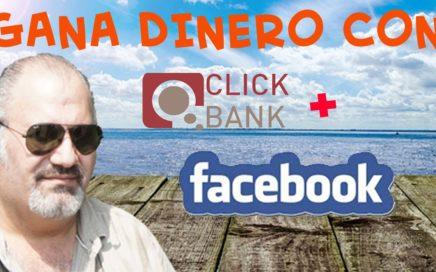 Como Ganar Dinero Con Clickbank  y facebook ?