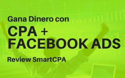 Como Ganar Dinero con CPA y Facebook Ads - Review Curso Práctico