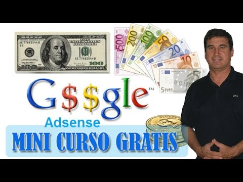 Como ganar dinero con Google Adsense 2016   Mini  Curso Gratis
