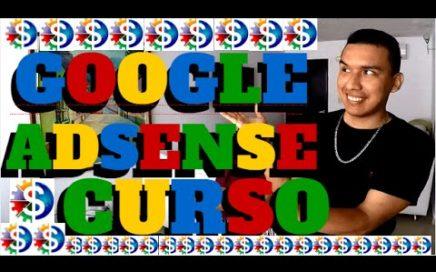 COMO GANAR DINERO CON GOOGLE ADSENSE 2017 (CURSO GRATIS) 30$ A 50$ POR DIA