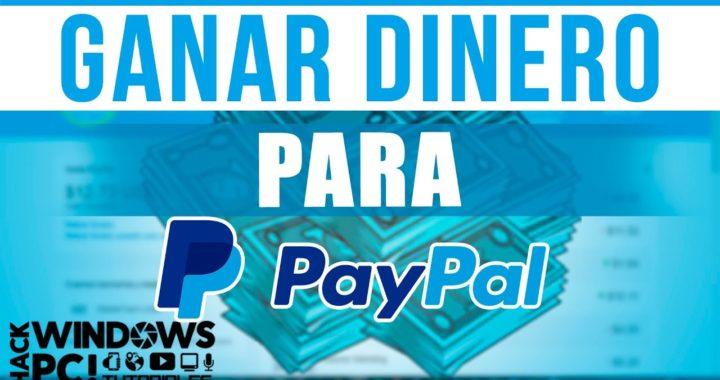 Como Ganar Dinero Con PayPal $5 Dolares Al Día 100% Comprobado