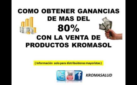 Como ganar dinero con ventas de Productos Kromasol