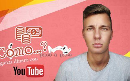 Cómo Ganar Dinero con Youtube 2017 | Paso a Paso | Monetizar Videos y Adsense