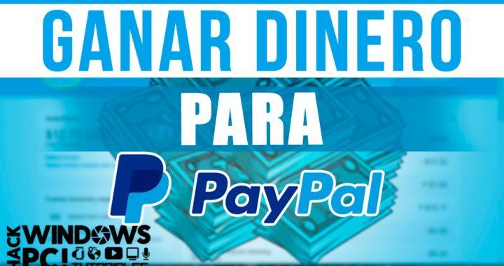 Como ganar dinero en Paypal gratis 2016