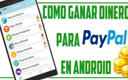 Como Ganar Dinero Para PayPal En Android || Gratis || 2016 || Earn Cash
