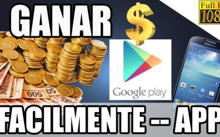 Como Ganar Dinero para PlayStore Fácilmente Sin Gastar | Comprar Apps 2016