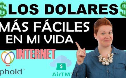 COMO GANAR DINERO POR INTERNET Con AirTM y Uphold LOS DOLARES Más FÁCILES En Mi VIDA - ESTO ES REAL!