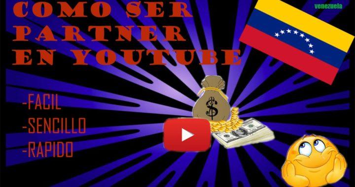 Como Ser Partner De Youtube/ Venezuela 2016 u otros paises/ Ganar Dinero Con tus Videos