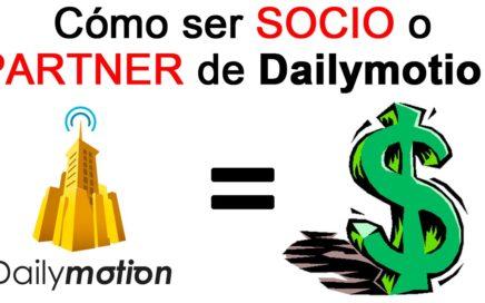 Como ser Socio de Dailymotion y Ganar Dinero con Vídeos