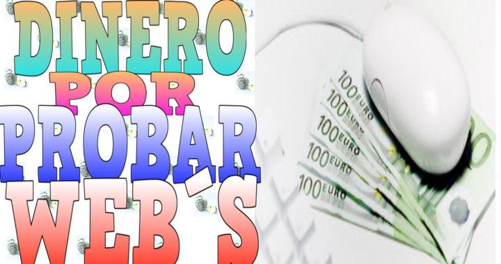GANA DINERO por PROBAR PAGINAS Web 10 euros cada test/ como GANAR DINERO por INTERNET
