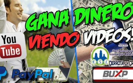 GANA DINERO VIENDO VIDEOS DE YOUTUBE   Curso Dinero fácil 2017   BUXP #1