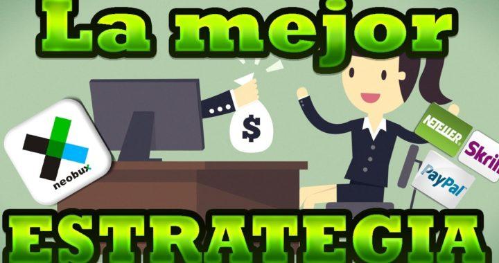 LA MEJOR ESTRATEGIA PARA GANAR DINERO   NEOBUX 2017