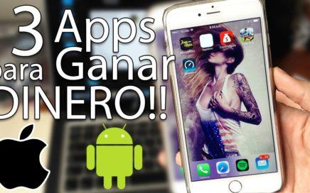 Las 3 Mejores Apps para GANAR DINERO en Android & iOS