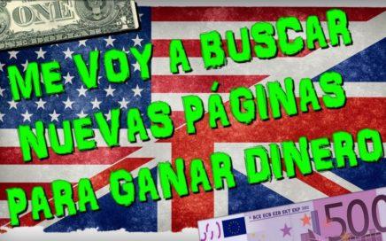 Me voy a Buscar Nuevas Páginas para Ganar Dinero por Internet a Estados Unidos, Inglaterra y Suiza.
