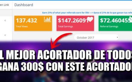 Mejores Paginas Para Ganar Dinero | Acortando Links | +Comprobante 300 dolares | Octubre 2017
