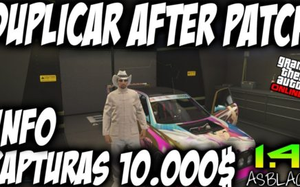 10.000$ ACT INFO - DUPLICAR COCHES AFTER PATCH - GTAV Online 1.41 - DINERO INIFINITO (PS4 - XBOX)