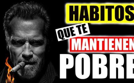 10 Habitos que te MANTIENEN pobre