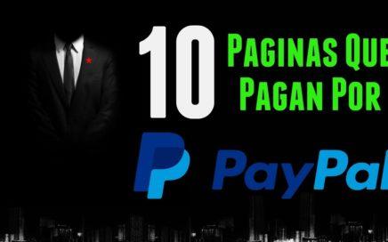 10 PÁGINAS QUE PAGAN POR PAYPAL | Gana Dinero Por Internet Para Paypal