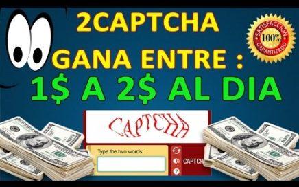 2captcha GANA DINERO POR INTERNET ENTRE 1 A 2$ EN UN DIA + BOT 2017