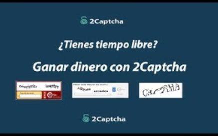 2Captcha   Gana Dinero Resolviendo Captchas   De 2 a 4 usd Diarios!!