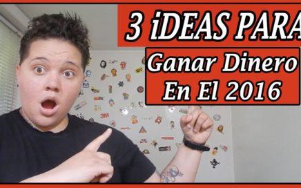 3 Ideas Para Ganar Dinero Online En El 2016  - BebaDinero
