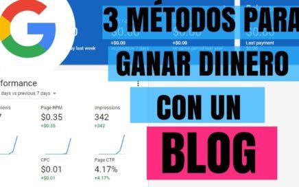 3 MEJORES MÉTODOS PARA GANAR DINERO CON UN BLOG O PÁGINA WEB