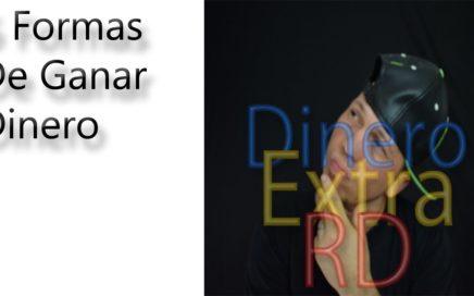 5 FORMAS DE GANAR DINERO CON POCA INVERSIÓN|José Blog|Dinero Extra RD