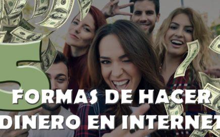 ¡5 Formas de GANAR DINERO online!