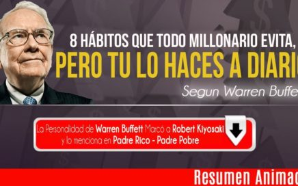 8 Hábitos que Haces a Diario y Los Ricos lo Evitan a Toda Costa Segun Warren Buffett