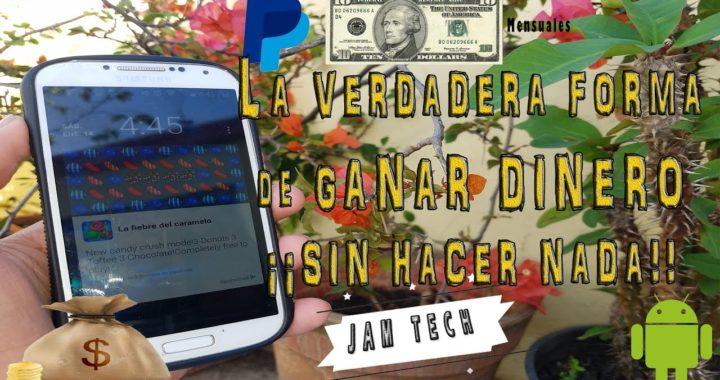 App para GANAR DINERO Gratis con ANDROID ¡sin hacer nada! PAYPAL