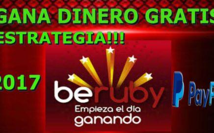 BERUBY  ESTRATEGIA PARA GANAR DINERO GRATIS!!!! | PARA PAYPAL SIN INVERSIÓN 2017 |