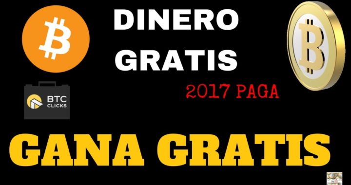 BTC CLICKS GANA DINERO | COMO FUNCIONA 2017 #1