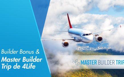 Builder Bonus y Master Builder Trip de 4Life