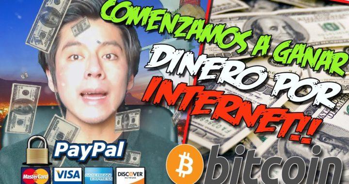COMENZAMOS A GANAR DINERO POR INTERNET PAYPAL, BITCOIN | Dinero Online 2017