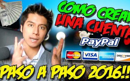 COMO CREAR UNA CUENTA PAYPAL PASO A PASO   Curso Dinero facil 2017
