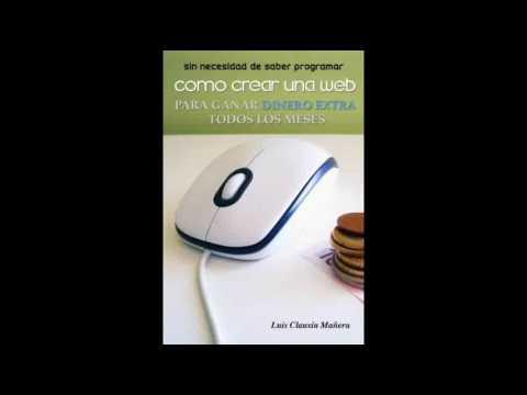 Como crear una web para ganar dinero extra todos los meses sin necesidad de saber programar Spanish