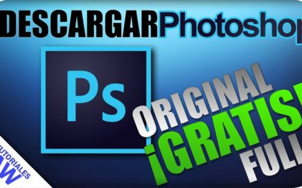 Como descargar Adobe Photoshop CC 2018 (ORIGINAL) (GRATIS)