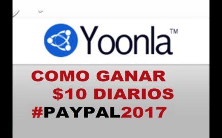 Como Ganar 10 Dolares Diarios Para Paypal 2017