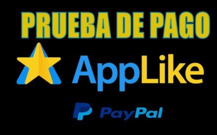 Como Ganar Dinero Con AppLike - Paypal Prueba De Pago 2017
