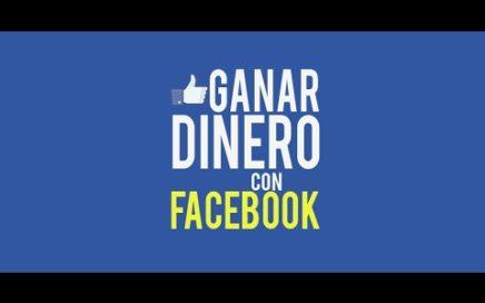 Cómo ganar dinero con facebook 2017 - Fácil