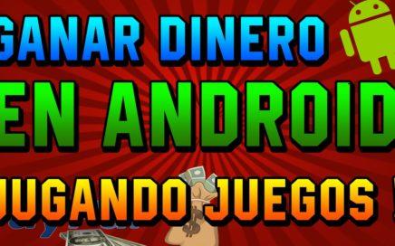 COMO GANAR DINERO EN ANDROID  JUANDO JUEGOS RÁPIDO Y FÁCIL [MEJOR APK] 2016