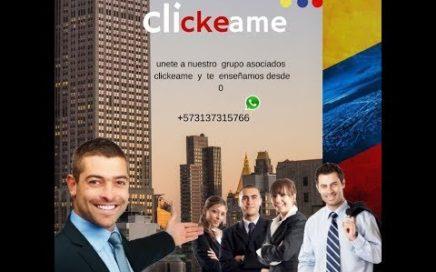 como ganar dinero en colombia  ¿que es clickeame? y como ganar dinero con esta empresa online