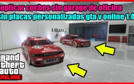 Como ganar Dinero en gta v online 1.40 Duplica de carros sin garage de oficina
